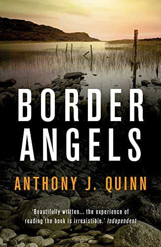 Border Angels (Inspector Celcius Daly) By Anthony J. Quinn