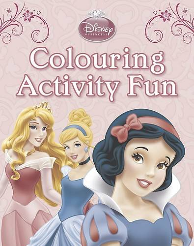 Disney Princess: Colour Activity Fun by