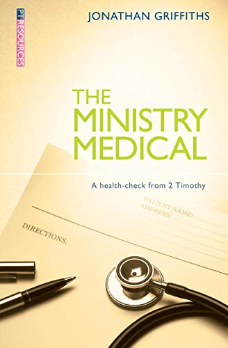 The Ministry Medical By Jonathan Griffiths