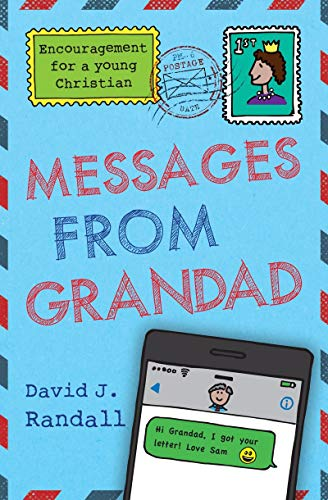 Messages From Grandad By David J. Randall