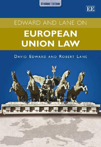 Edward and Lane on European Union Law By Dr. Edward Lavieri, Jr.