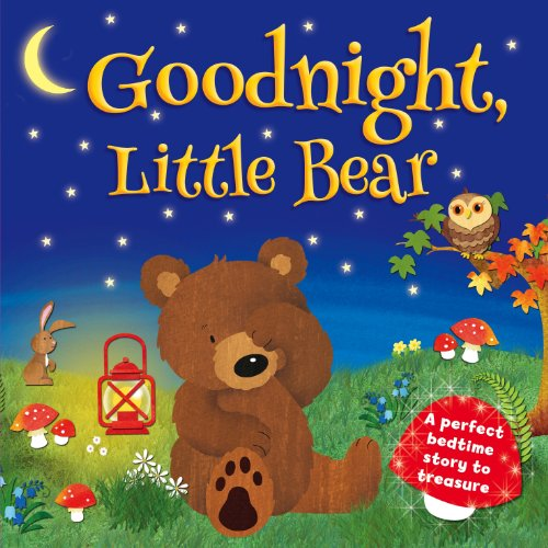 Goodnight Little Bear by