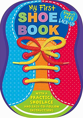 Tiny Tots 1, 2 Buckle My Shoe - Explorers (Tiny Tots Shoe Book) By Igloobooks