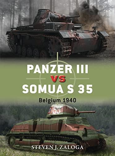 Panzer III vs Somua S 35 By Steven J. Zaloga
