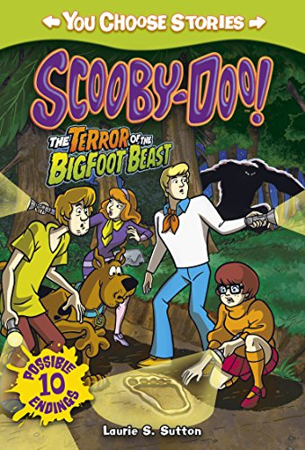 Scooby-Doo: Terror of the Bigfoot Beast By Laurie S. Sutton