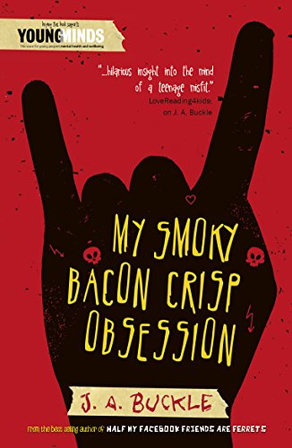 My Smoky Bacon Crisp Obsession By J.A. Buckle