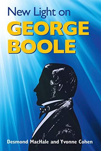 New Light on George Boole By Desmond MacHale