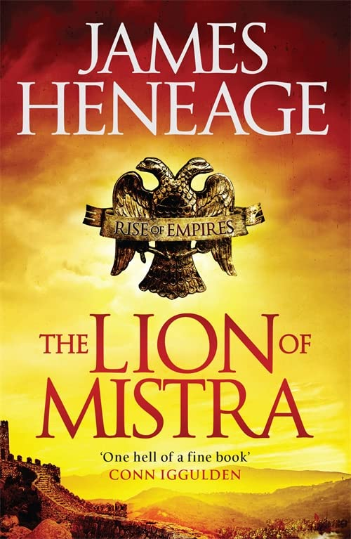 The Lion of Mistra by James Heneage