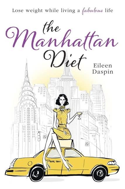 The Manhattan Diet By Eileen Daspin