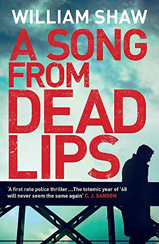 A Song from Dead Lips: Breen & Tozer 1 (Breen and Tozer) By William Shaw