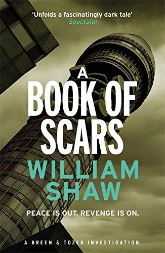 A Book of Scars By William Shaw