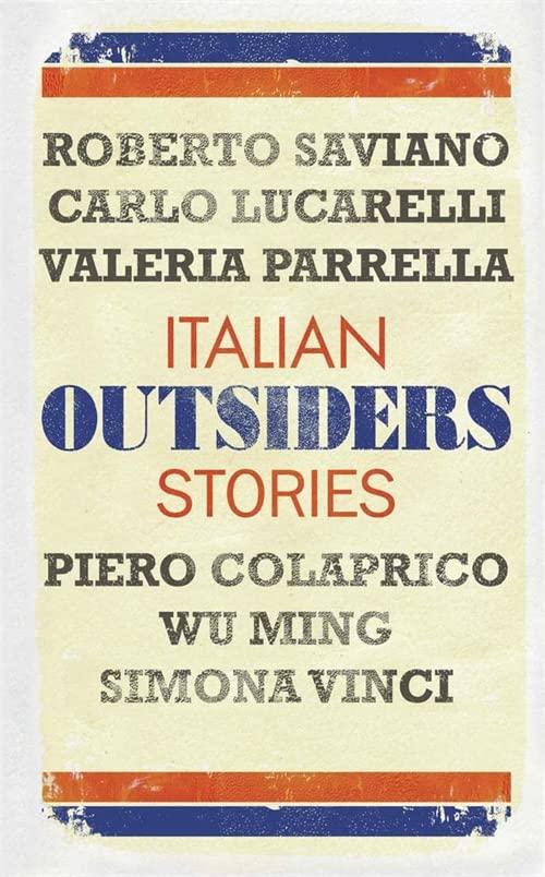 Outsiders By Roberto Saviano