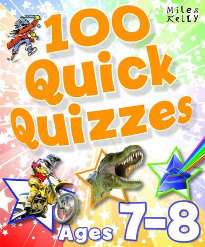 100 Quick Quizzes - Ages 7-8 Edited by Belinda Gallagher