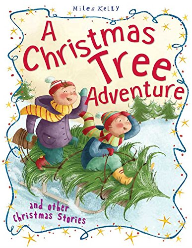 Christmas Stories A Christmas Tree Adventure and other stories By Tig Thomas