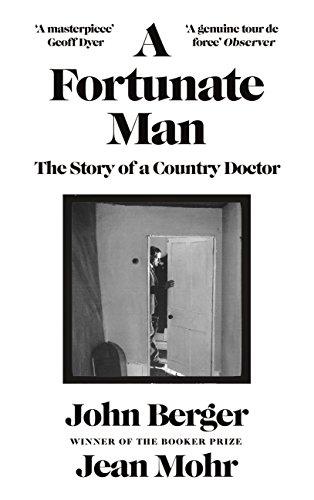 A Fortunate Man By John Berger