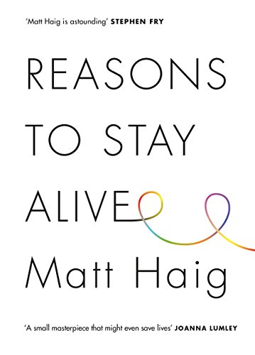 Reasons to Stay Alive by Matt Haig