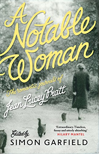 A Notable Woman: The Romantic Journals of Jean Lucey Pratt by Jean Lucey Pratt