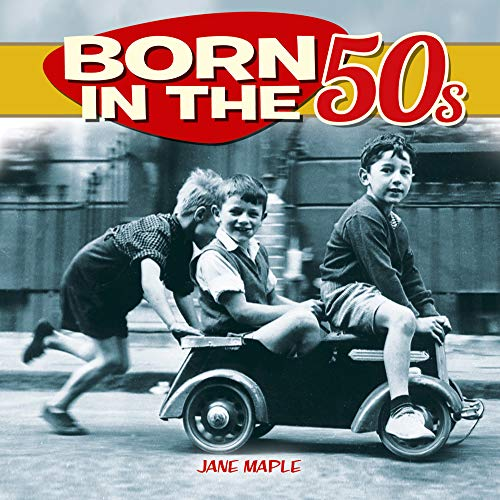 Born in the 50s By Jane Maple