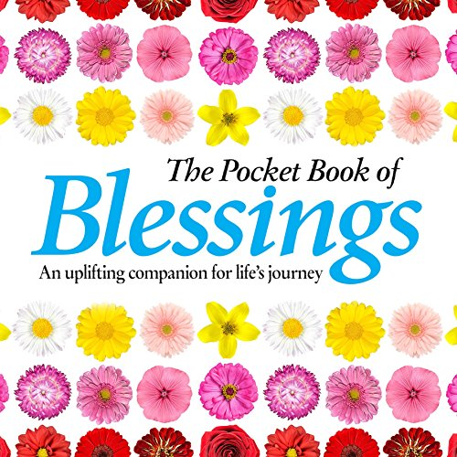 The Pocket Book of Blessings: An Uplifting Companion for Life's Journey by Anne Moreland