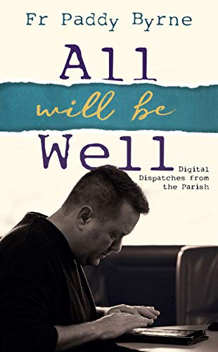 All Will Be Well By Paddy Byrne