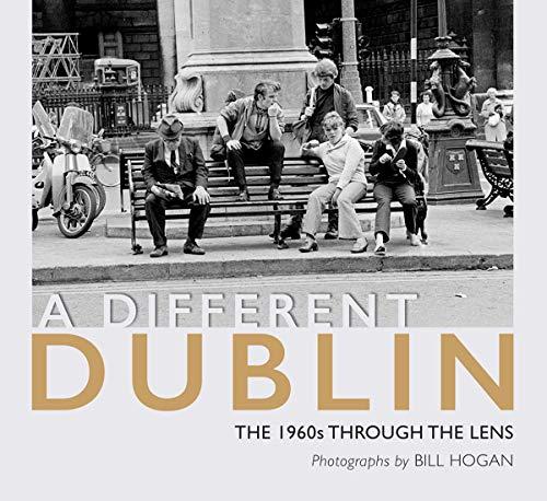 A Different Dublin By Bill Hogan
