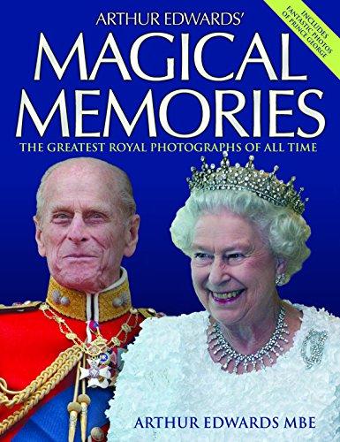 Arthur Edwards' Magical Memories By Arthur Edwards