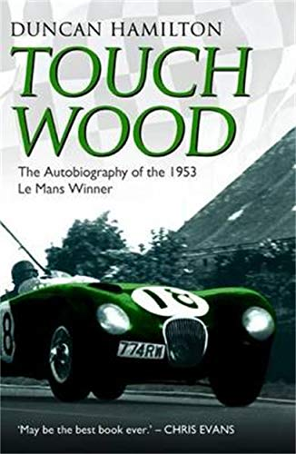 Touch Wood By Duncan Hamilton