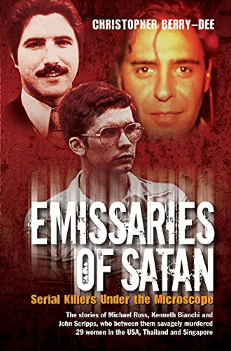 Emissaries of Satan By Christopher Berry-Dee
