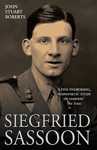 Siegfried Sassoon By John Stuart Roberts