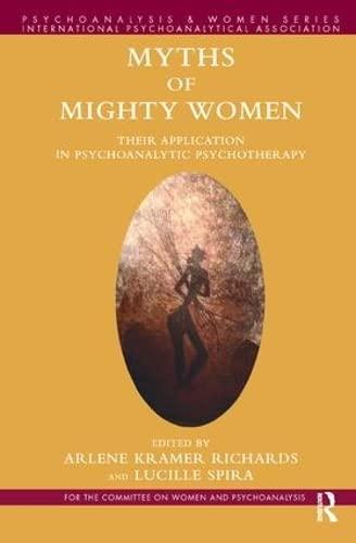 Myths of Mighty Women By Arlene Kramer Richards
