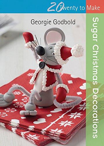 Twenty to Make: Sugar Christmas Decorations By Georgie Godbold
