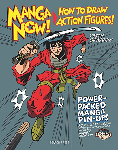 Manga Now!: How to Draw Action Figures By Keith Sparrow