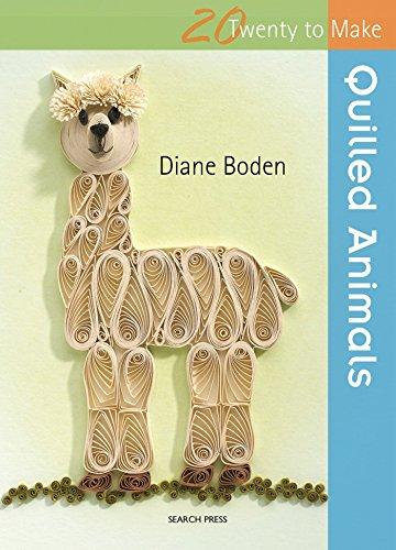 Quilled Animals (Twenty to Make) By Diane Boden