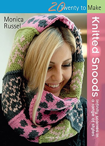 Twenty to Make: Knitted Snoods By Monica Russel