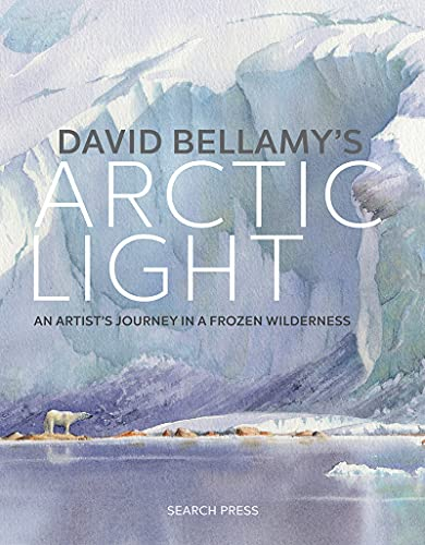 David Bellamy's Arctic Light By David Bellamy