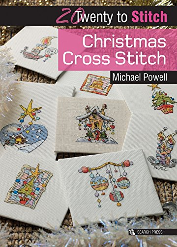 20 to Stitch: Christmas Cross Stitch By Michael Powell