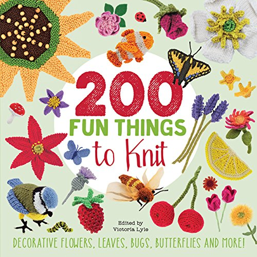 200 Fun Things to Knit By Lesley Stanfield