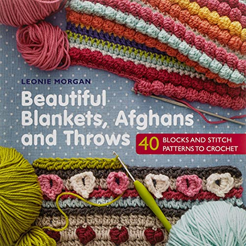 Beautiful Blankets, Afghans and Throws By Leonie Morgan