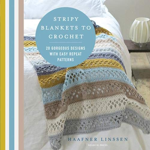 Stripy Blankets to Crochet By Haafner Linssen