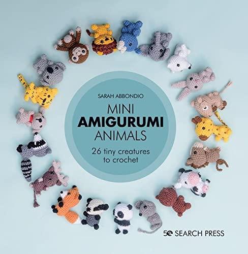 Mini Amigurumi Animals By Sarah Abbondio