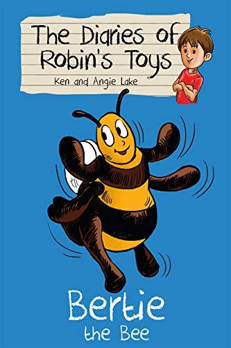 Bertie the Bee By Ken Lake