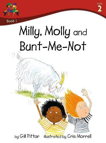 Milly, Molly and Bunt-Me-Not By Gill Pittar