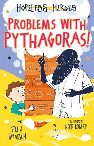 Problems with Pythagoras! By Stella Tarakson