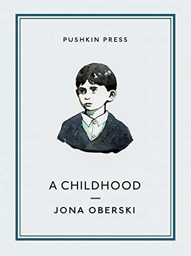 A Childhood by Jona Oberski