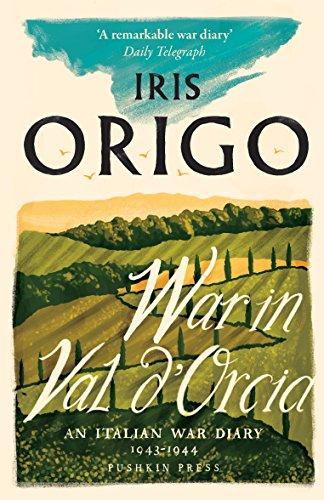War in Val d'Orcia von Iris Origo