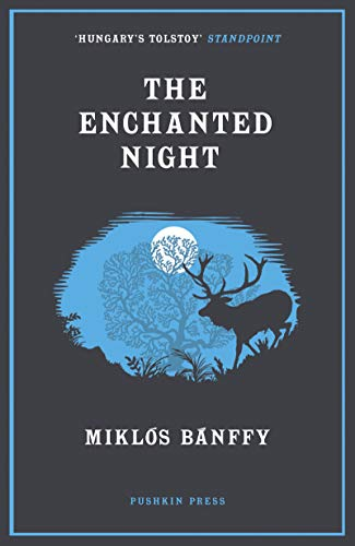 The Enchanted Night By Miklos Banffy