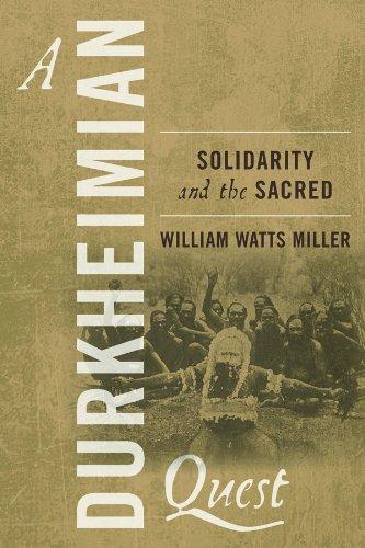 A Durkheimian Quest By William Watts Miller