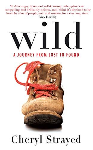 Wild von Cheryl Strayed