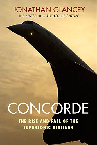 Concorde By Jonathan Glancey