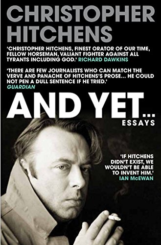 And Yet...: Essays by Christopher Hitchens